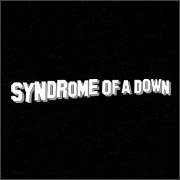 SYNDROME OF A DOWN