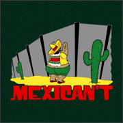 MEXICAN'T